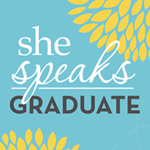 She Speaks Graduate
